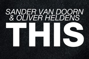 SanderVanDoorn_X_OliverHeldens-This